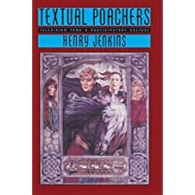 Textual Poachers: Television Fans and Participatory Culture (Studies in Culture and Communication) by Henry Jenkins (1992-09-17)