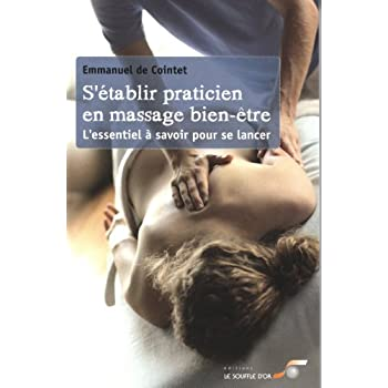 S'établir praticien massage bien-être : L'essentiel à savoir pour se lancer
