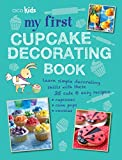 My First Cupcake Decorating Book: 35 Recipes for Decorating Cupcakes, Cookies, and Cake Pops for Children Ages 7 Years + (Cico Kidz) by Susan Akass (2012-02-01)