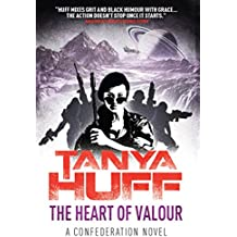 The Heart of Valour: A Confederation Novel (Valour Confederation Book 3)