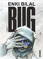 Bug, Tome 2 de Enki Bilal