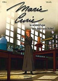 Marie Curie, la femme aux 2 prix Nobel par Yigaël