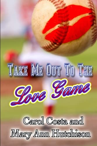 Take Me Out to the Love Game