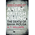 A Very British Killing: The Death of Baha Mousa