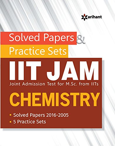 Solved Papers & Practice Sets IIT JAM (Joint Admission Test for M. Sc. From IITs) - Chemistry