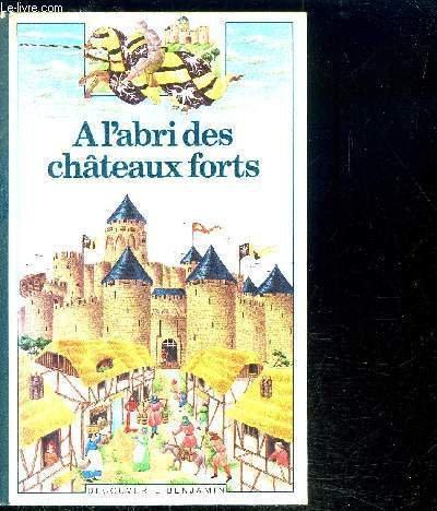 À l'abri des chateaux forts par  Marie Farré