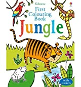 [(First Colouring Book Jungle)] [ By (author) Alice Primmer, Illustrated by Candice Whatmore ] [November, 2014]
