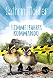 'Himmelfahrtskommando. Ein Mordsacker-...' von 'Cathrin Moeller'