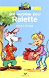 Une surprise pour Ralette by Jean Guion (2003-03-19)