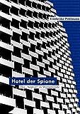 """Hotel der Spione: Das """"Neptun"""" in Warnemünde - Friederike Pohlmann"""