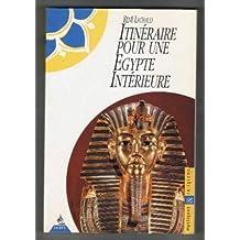 Itinéraire pour une Egypte intérieure