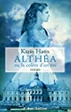 Althéa ou la colère d'un roi / Karin Hann   Hann, Karin. Auteur