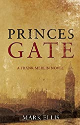 [(Princes Gate)] [Author: Mark Ellis] published on (June, 2011)