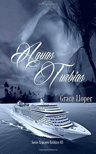 Aguas Turbias: Volume 3 (Crucero erótico)