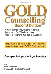 Gold Counselling: A structured psychotherapeutic approach to the mapping and re-aligning of belief systems (Second Edition)