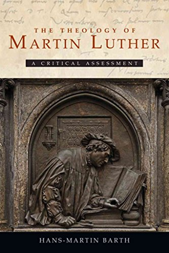 [(The Theology of Martin Luther : A Critical Assessment)] [By (author) Hans-Martin Barth] published on (November, 2012) par Hans-Martin Barth