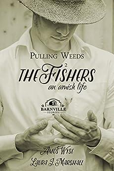 Descargar De Torrent Pulling Weeds: The Fishers (An Amish Life Book 2) Pagina Epub