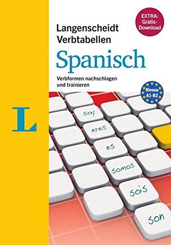 Langenscheidt Verbtabellen Spanisch - Buch mit Konjugationstrainer zum Download: Verbformen nachschlagen und trainieren
