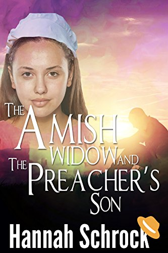 The Amish Widow And The Preacher S Son Amish Romance