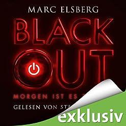 Blackout-Morgen-ist-es-zu-spaet