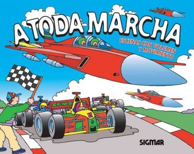 A Toda Marcha / At Full Speed (Motores / Engines)