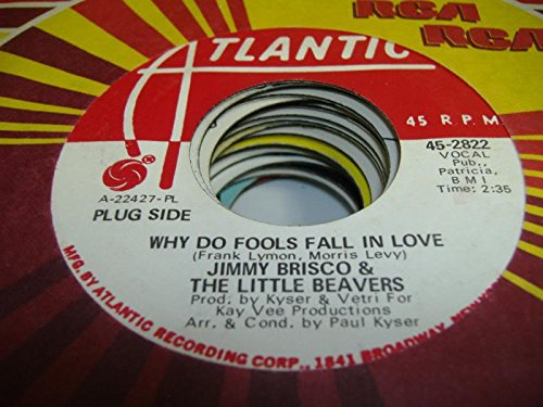 jimmy-brisco-the-little-beavers-45-rpm-why-do-fools-fall-in-love-same