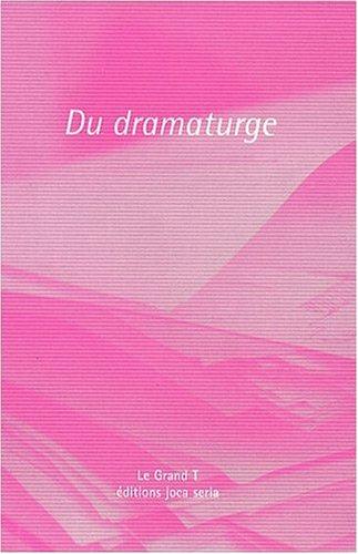 Du dramaturge par Philippe Coutant