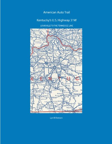 American Auto Trail-Kentucky's U.S. Highway 31W (American Auto Trails) (English Edition)