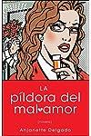 https://libros.plus/pildora-del-mal-amor/
