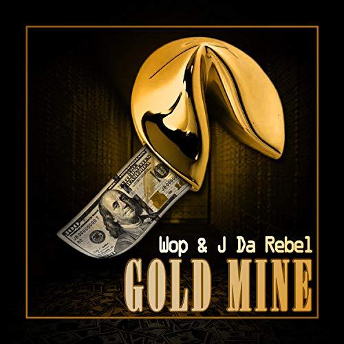 Gold Mine [Explicit]