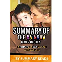Summary of The Rainbow Comes and Goes: A Mother and Son on Life, Love, and Loss | Review & Key Points with BONUS Critics Corner