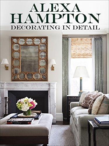 Decorating in Detail por Alexa Hampton