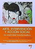 Arte Intervencion Y Accion Social - La Creatividad
