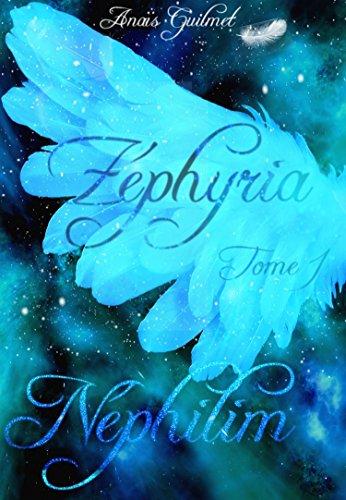 Zéphyria: tome 1, Néphilim par [Guilmet, Anaïs]
