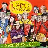 Songtexte von L'Art à Tatouille - Transrural Beat
