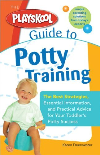 the-playskool-guide-to-potty-training-the-best-strategies-essential-information-and-practical-advice