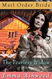 Mail Order Bride: The Fearless Widow