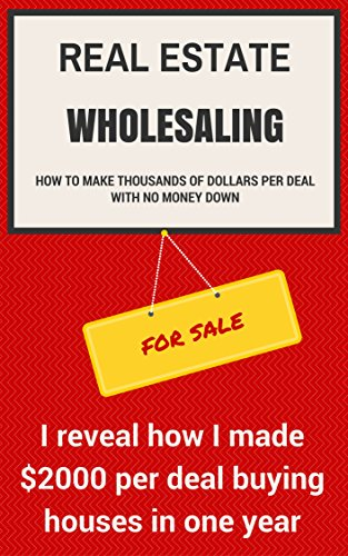 real-estate-wholesaling-how-to-make-thousands-of-dollars-per-deal-with-no-money-down-i-reveal-how-i-