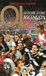 Olympique Lyonnais : Histoire d'une ascension