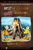 They Were The Best of Gnomes, They Were The Worst of Gnomes (Tales From a Second-Hand Wand Shop Book 1)