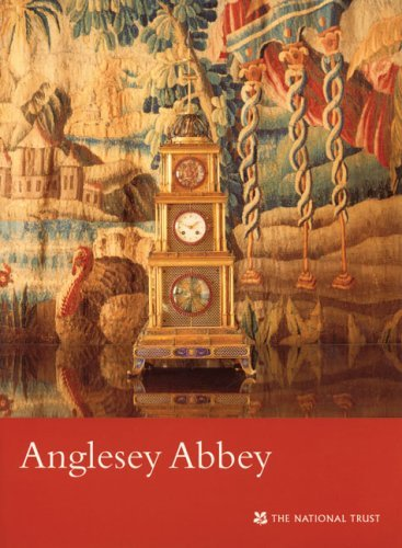 Anglesey Abbey (National Trust Guidebooks) by Oliver Garnett (2006-10-01)