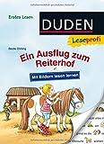 Leseprofi – Mit Bildern lesen lernen: Ein Ausflug zum Reiterhof, Erstes Lesen (DUDEN Leseprofi Erstes Lesen)