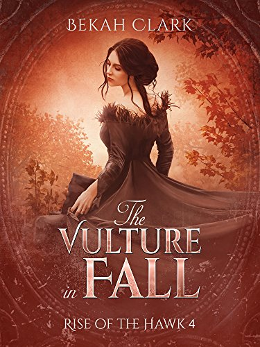 The Vulture in Fall (Rise of the Hawk Book 4) (English Edition)