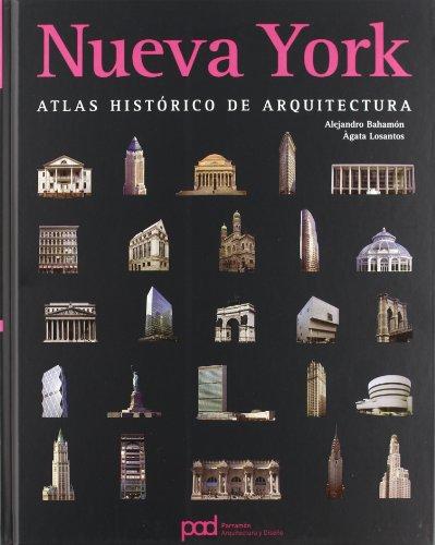 NUEVA YORK ATLAS HISTORICO DE ARQUITECTURA por Alejandro Bahamón