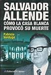 Salvador Allende Como La Casa Blanca...