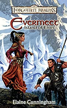 Evermeet: Island of the Elves (Forgotten Realms: Stand-Alone Novel) by [Cunningham, Elaine]