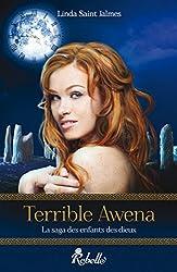 La saga des enfants des dieux : 1 - Terrible Awena