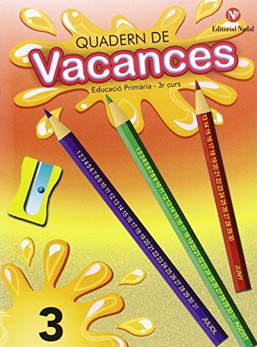 Quadern De Vacances. Educació Primària. Curs 3