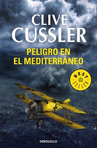 Peligro en el Mediterráneo (Dirk Pitt 1) (BEST SELLER)