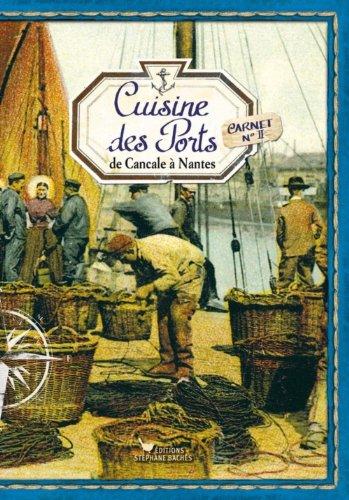La cuisine des ports, de Cancale à Nantes par Sonia Ezgulian